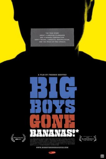 Big Boys Gone Bananas